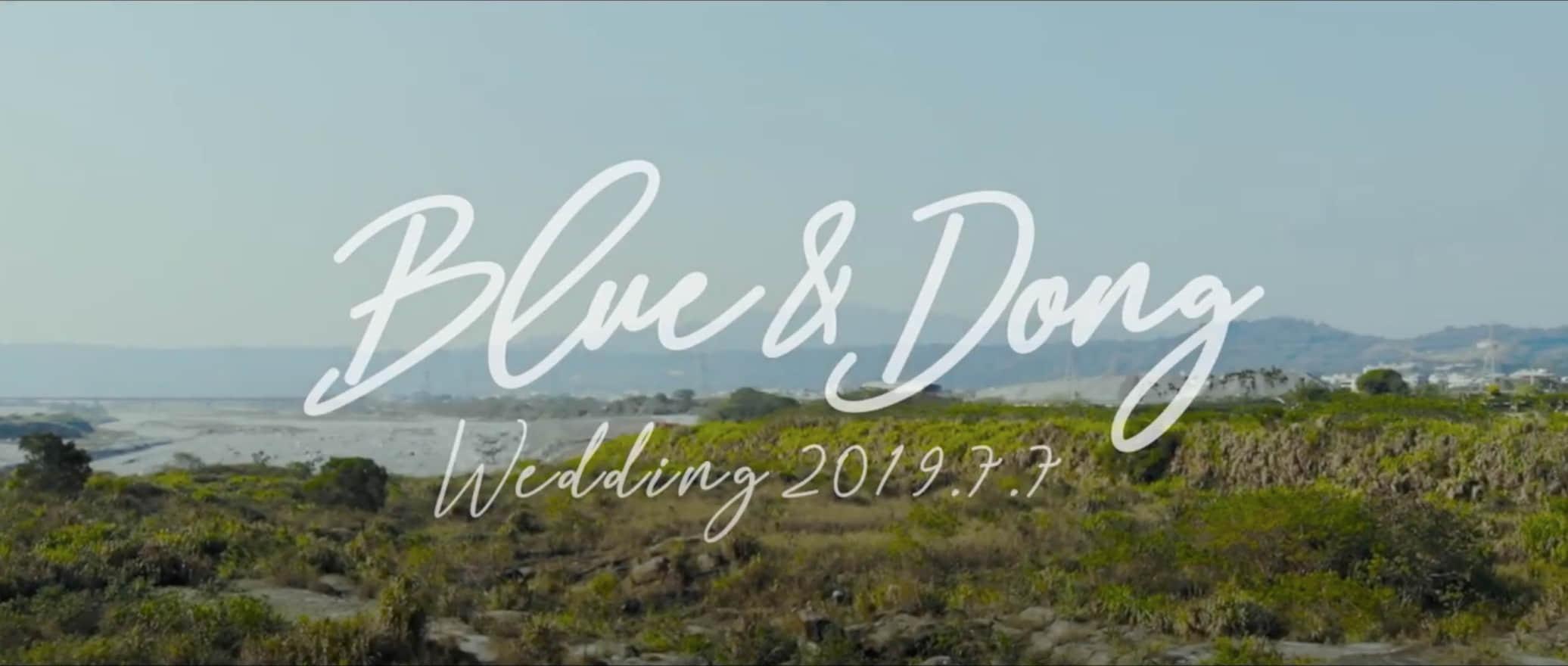 Blue & Dong Pre-wedding MV