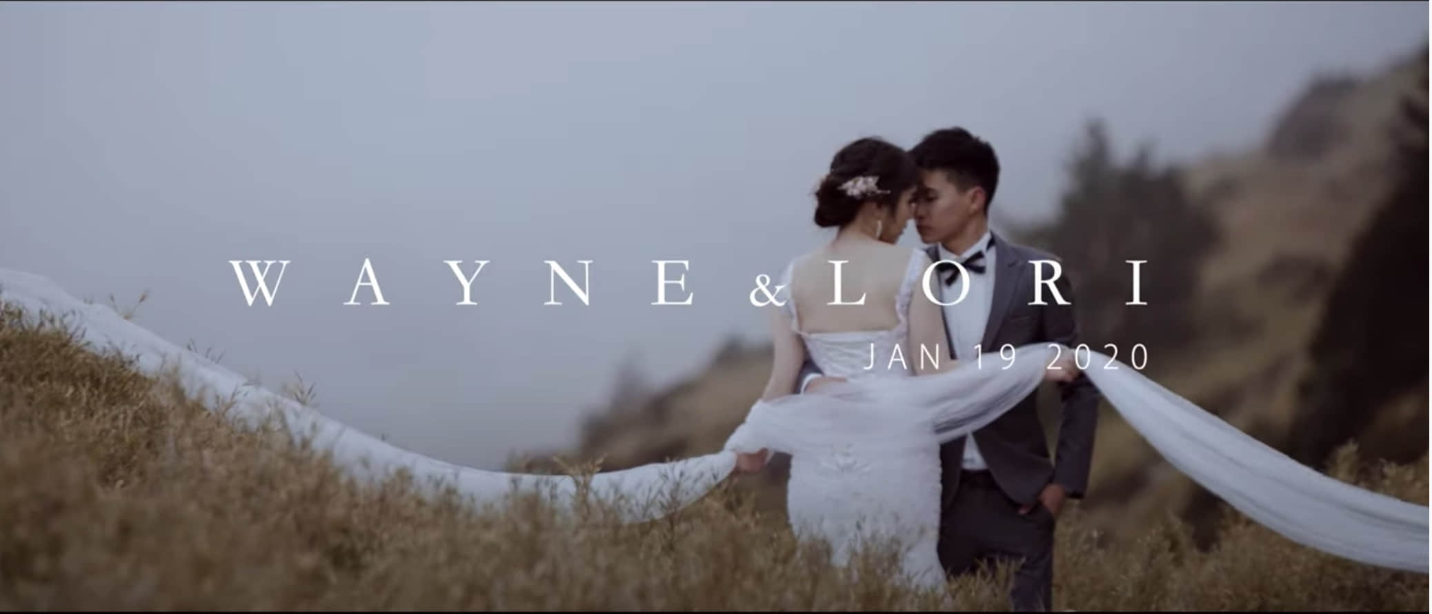 Wayne&Lori pre-wedding MV